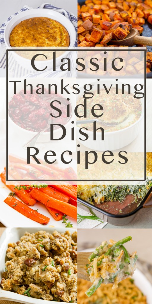 collage with title: Classic Thanksgiving Side Dish Recipes