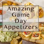 Amazing Game Day Appetizers collage square crop with 4 images and a title