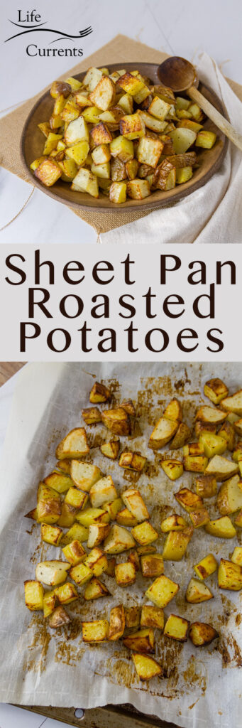 Tow images of the Sheet Pan Roasted Potatoes in a long pin for Pinterest with the title