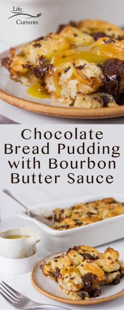 long pin for pinterest with two images of Chocolate Bread Pudding with Bourbon Butter Sauce and the title in the middle