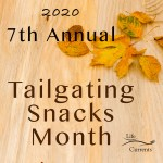 Title on image: October Is Tailgating Snacks Month 2020, fall leaves on a wood background