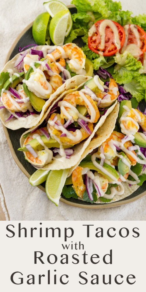 Shrimp Tacos with Roasted Garlic Sauce flatlay or top down image with title on bottom