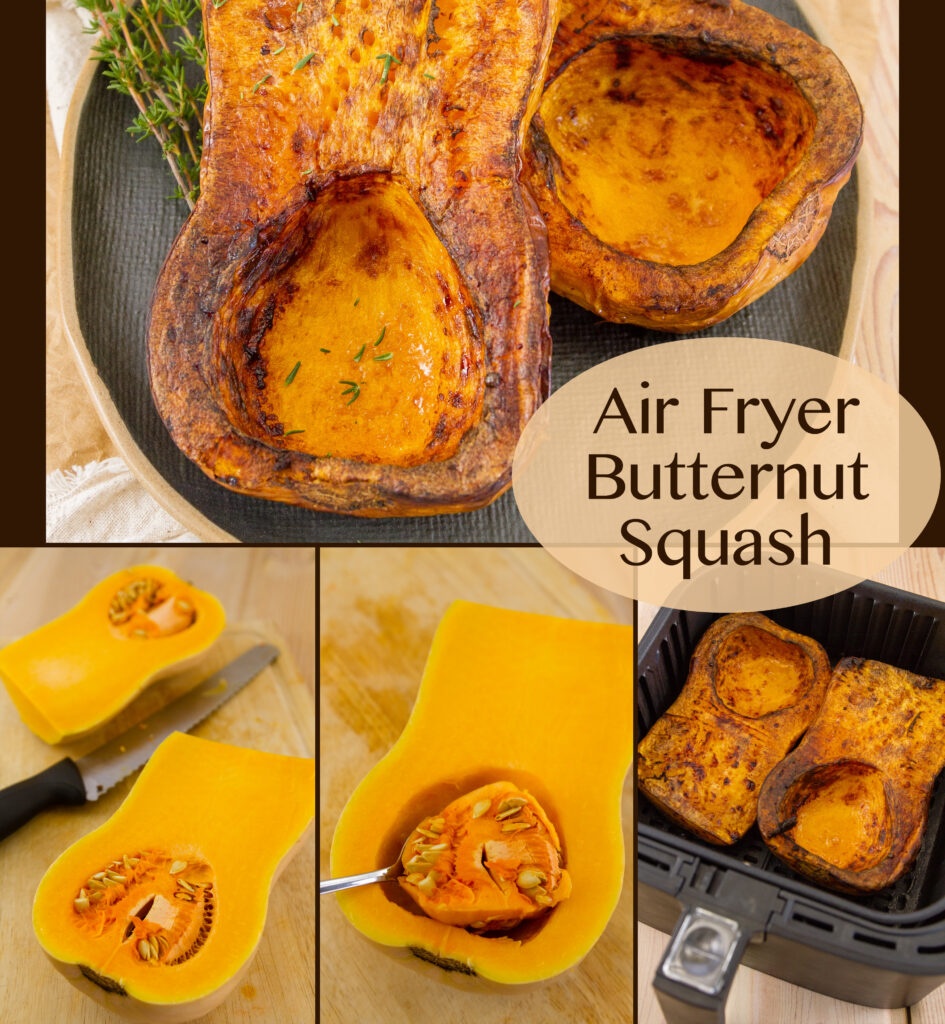 collage of 4 images with title Air Fryer Butternut Squash