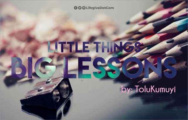 Little Things, Big Lessons #16 (#LTBL)