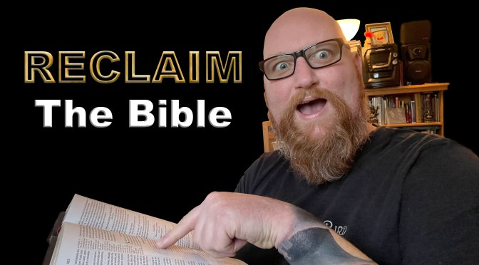 """RECLAIM, Episode 1: """"The Bible"""""""