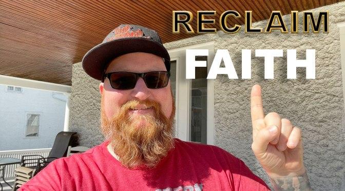 RECLAIM, Episode 7: Faith