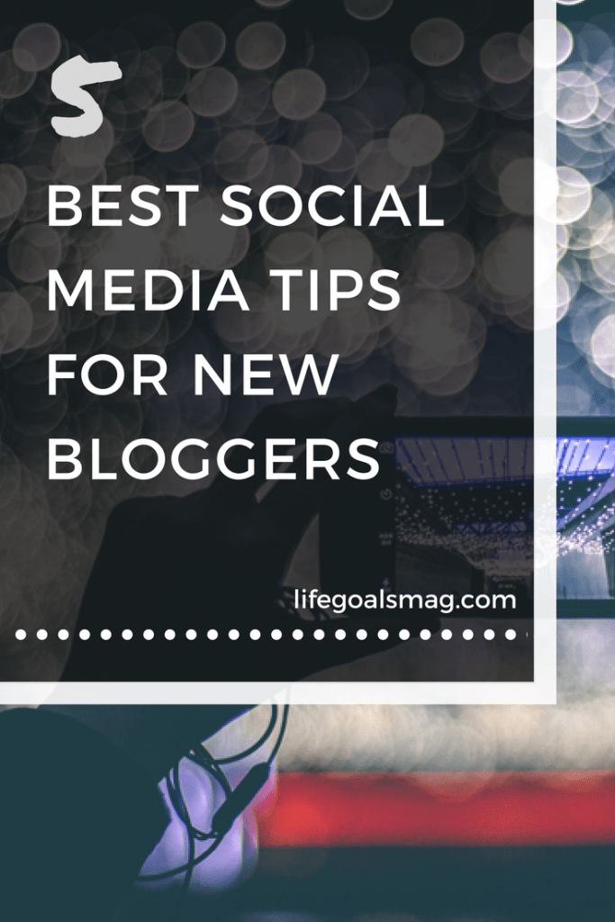 Helpful social media tips for new bloggers