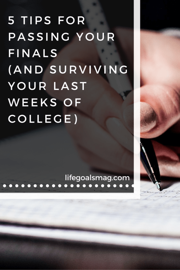 Your guide to surviving finals week in college - lifegoalsmag.com