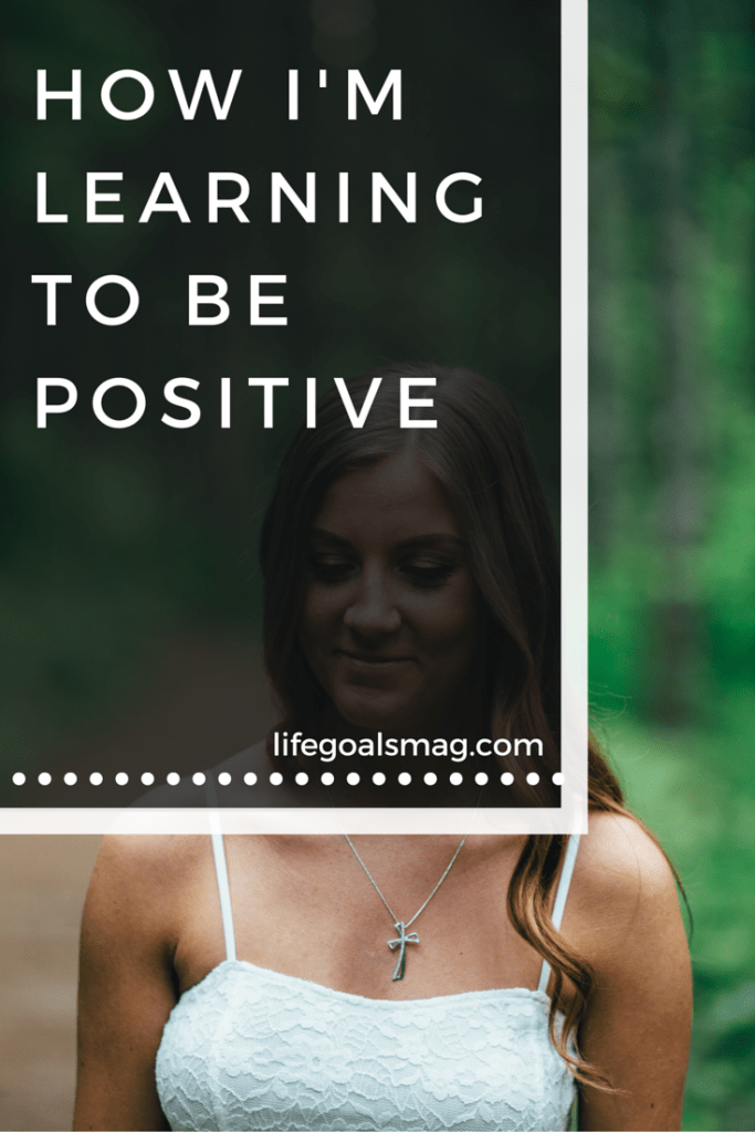This month I've been working on becoming more positive. Here's the steps I've taken so far. lifegoalsmag.com