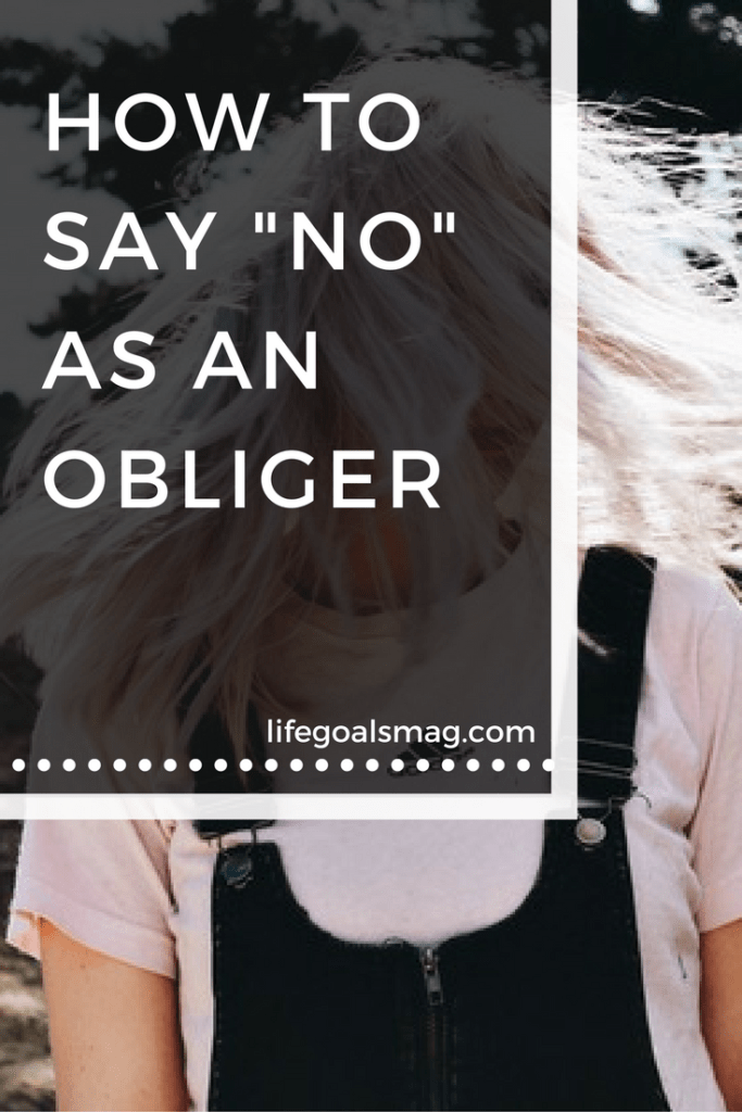 How to say no as an obliger personality