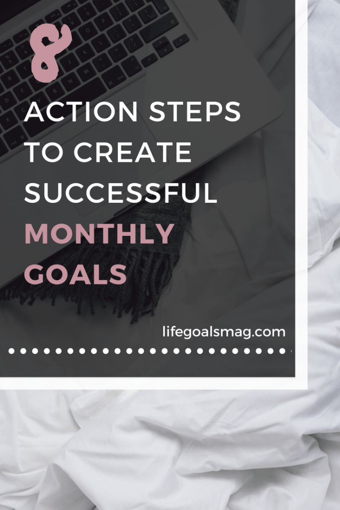 How to plan and create successful monthly goals