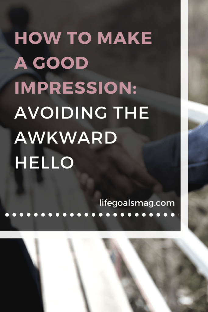 how to make a good first impression - communication tips