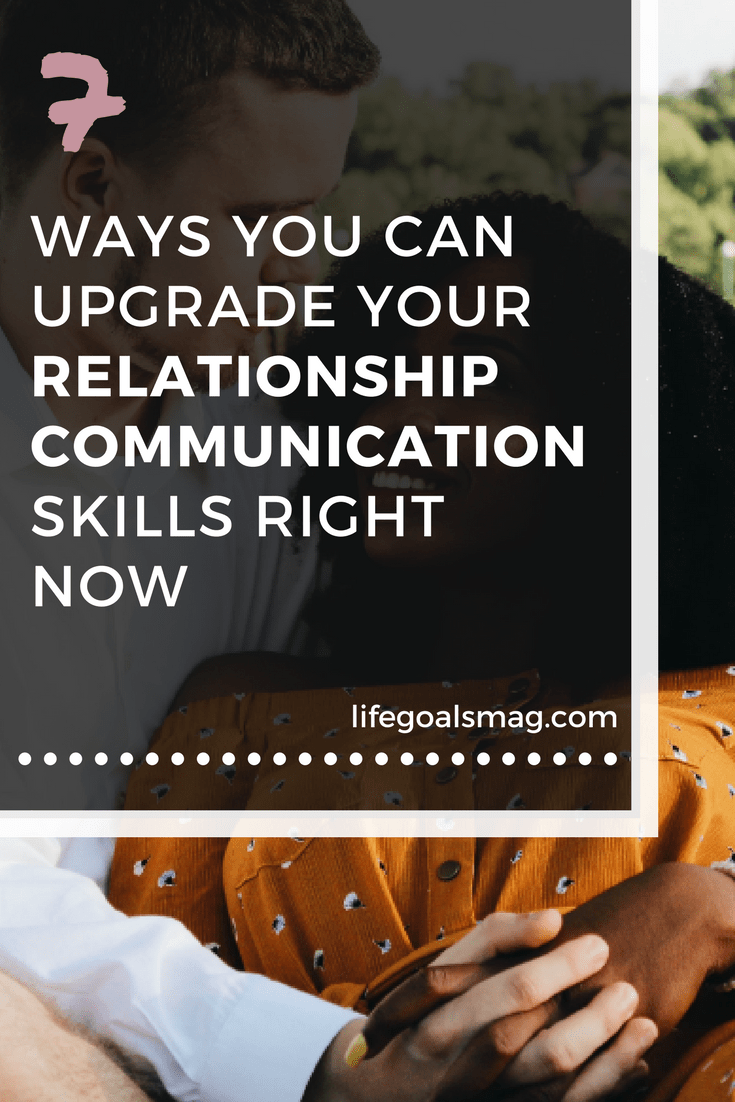 how to upgrade your communication skills in your love life