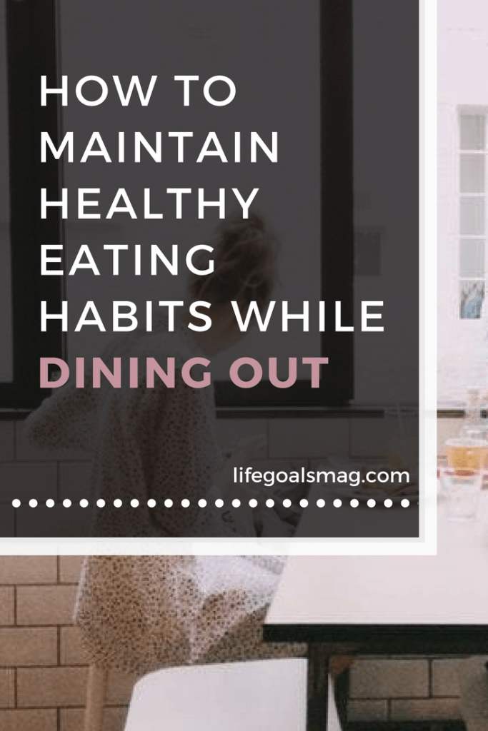 healthy eating habits while dining out at restaurants