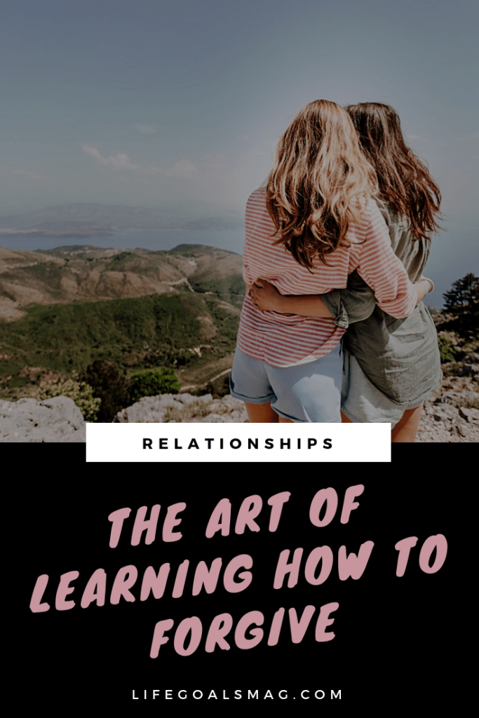 how to forgive your friends, family or partner and build back trust and connection with those you love who hurt you. #relationships #friendship