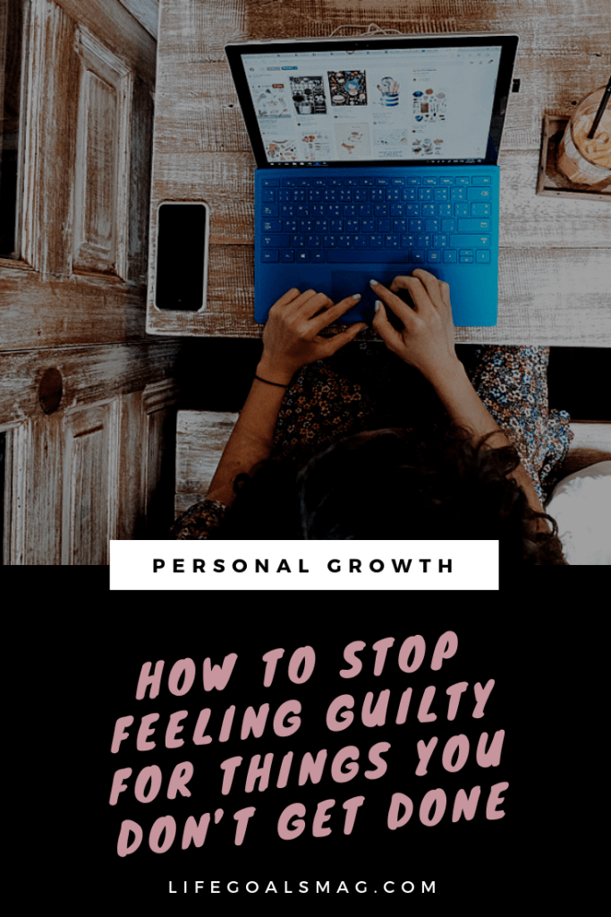 how to stop feeling guilty when you don't finish your to-do list. it never feels like you get enough done, even when you're a go-getter achiever.
