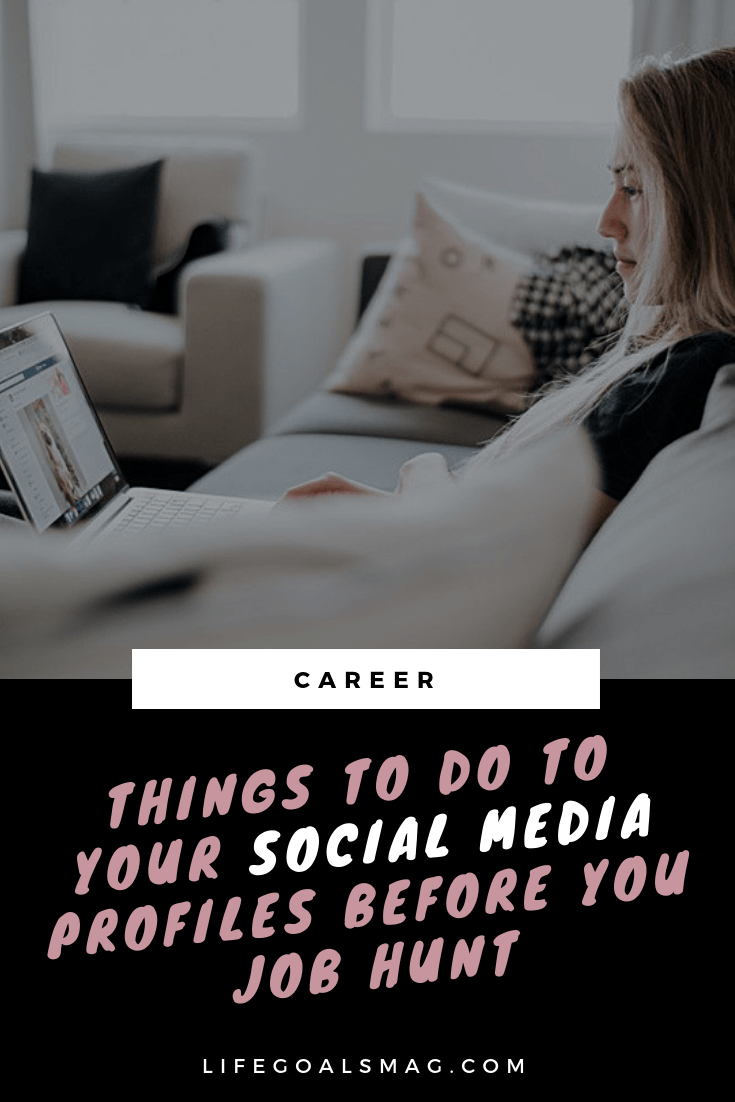checklist for how to update your social media profiles before you job hunt. increase your chance at getting a new job as a young professional. #socialmedia #jobhunt #careertips