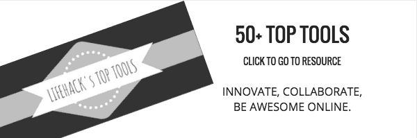 Click to see Lifehack Top 50 Tools Resource