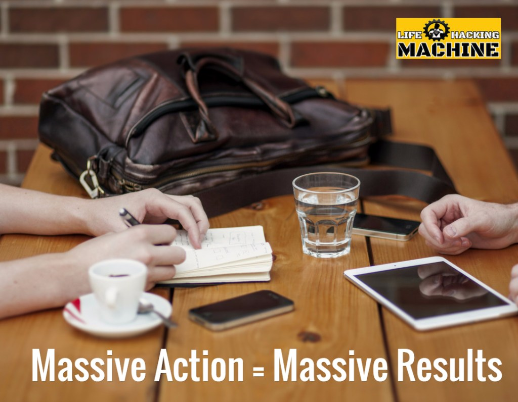 massive action equals massive results