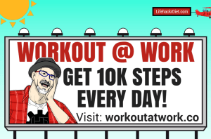 Workout at Work get 10k Steps Every Day – http://lifehackrdiet.com/