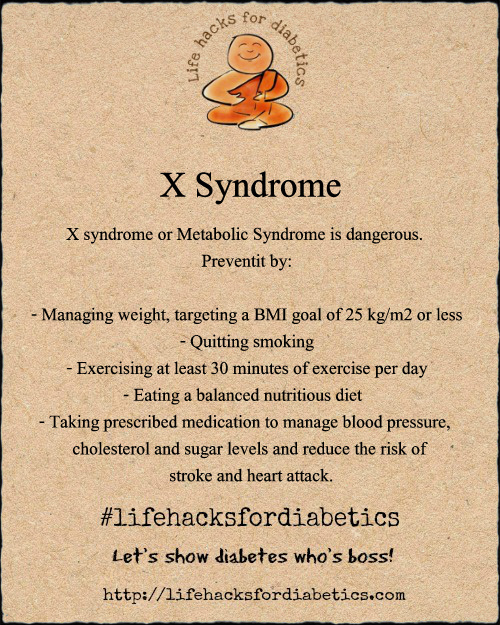 X Syndrome #LifeHacksForDiabetics
