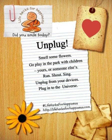 unplug life hacks for happiness