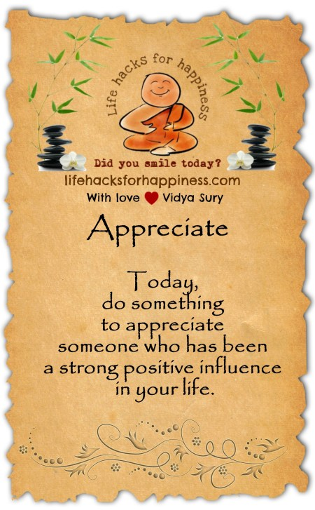 Appreciate. LifeHacksForHappiness. Vidya Sury