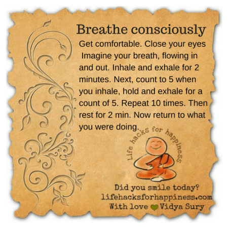 Breathe consciously #lifehacksforhappiness