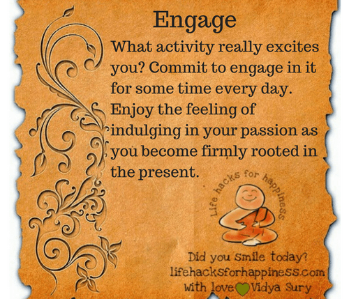 Engage #lifehacksforhappiness