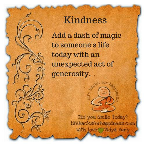 Kindness #lifehacksforhappiness
