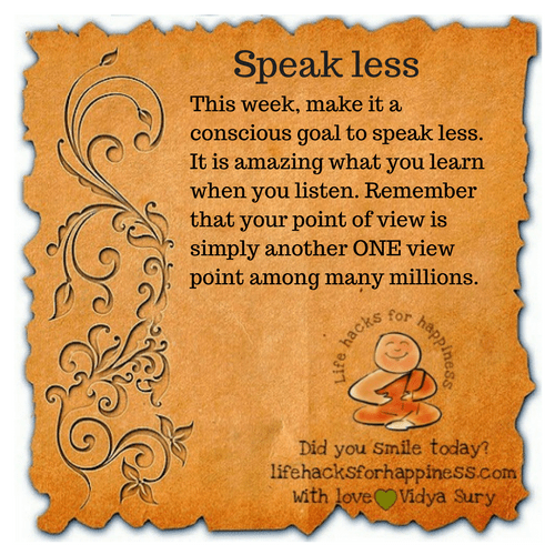speak less #lifehacksforhappiness