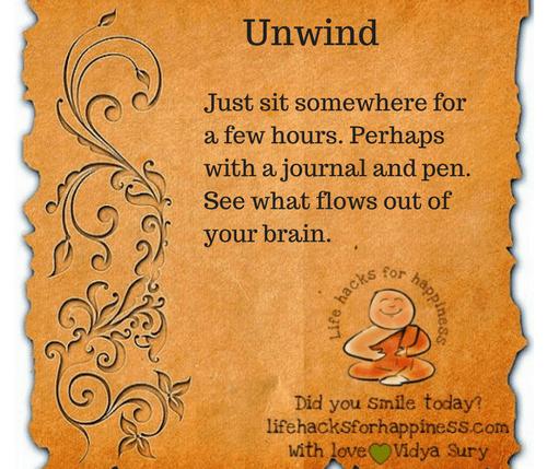 Unwind #lifehacksforhappiness