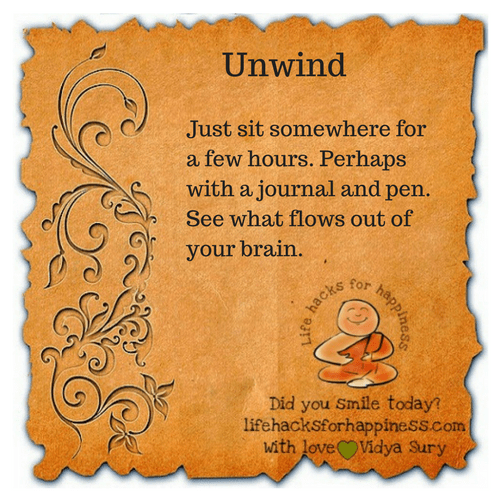 Unwind #lifehacksforhappiness