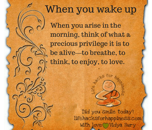 When you wake up #lifehacksforhappiness
