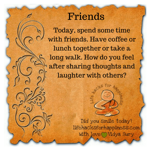 Friends #lifehacksforhappiness