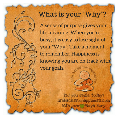 What's your why? #lifehacksforhappiness
