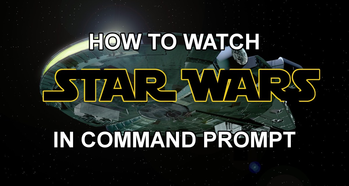 Watch Star Wars In Command Prompt