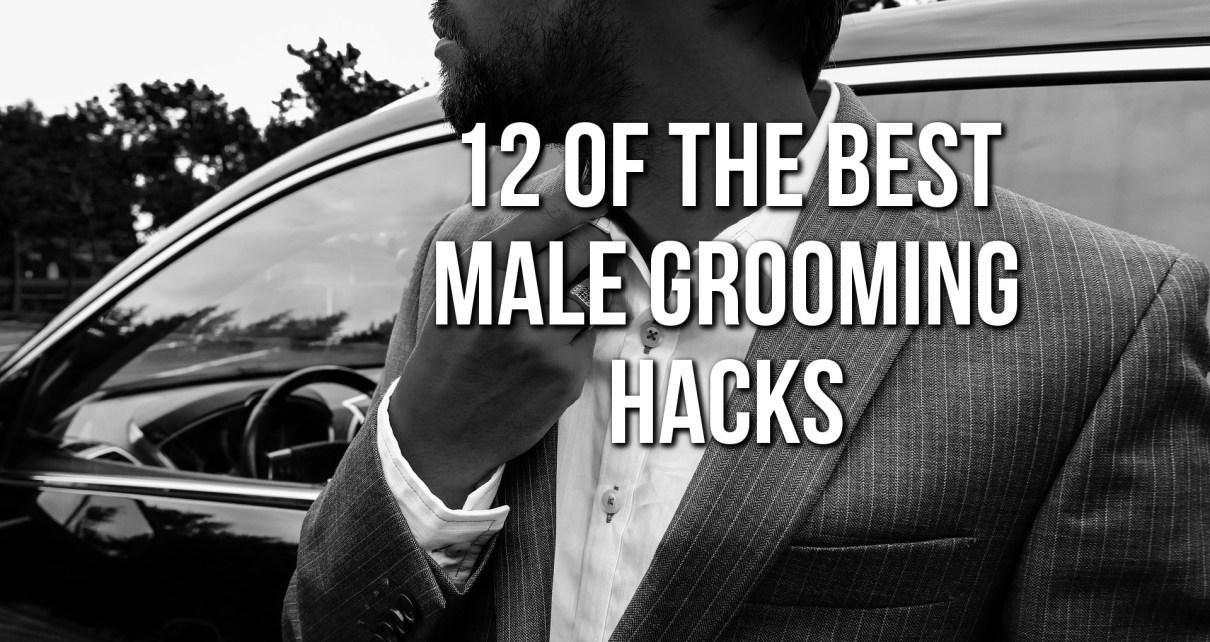 12 Of The Best Male Grooming Hacks