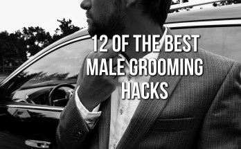 12 Of The Best Male Grooming Hacks