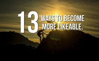 How To Be More Likeable - 13 Ways