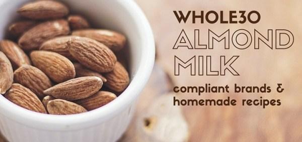 whole30 almond milk