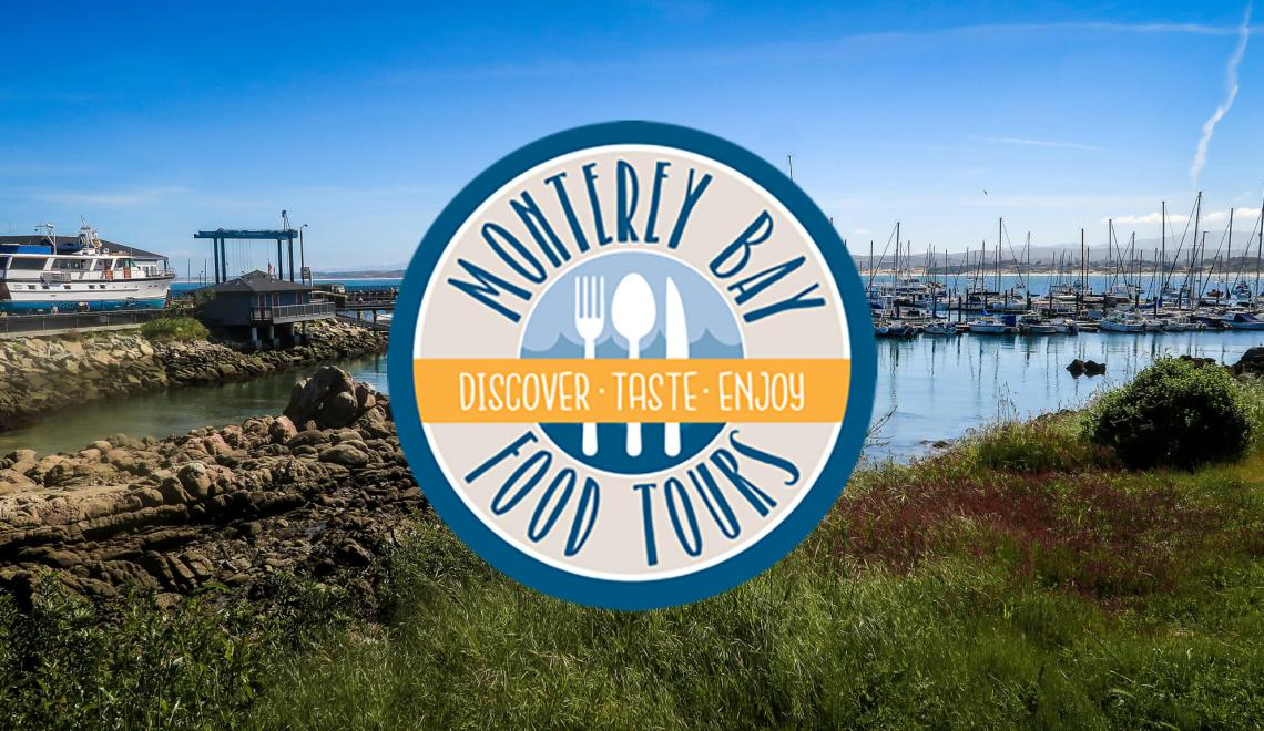 Monterey Bay Food Tours Changes How to See Monterey