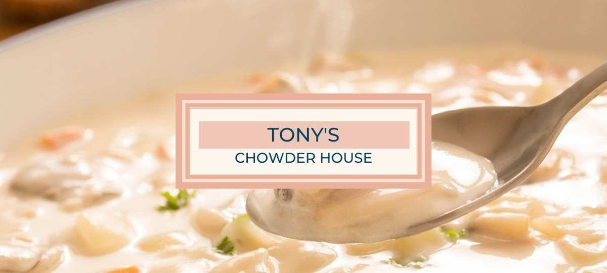 Tony's Chowder House