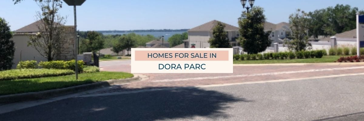 Dora Parc Homes for Sale