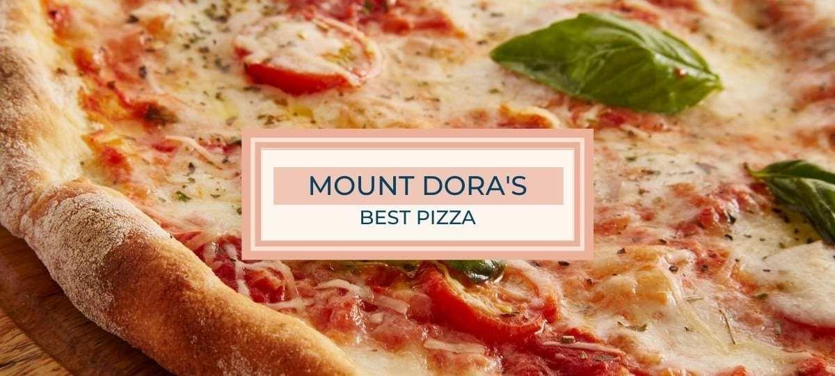 Mount Dora Pizza