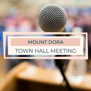 Mount Dora Town Hall Meeting