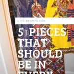 five pieces for every closet