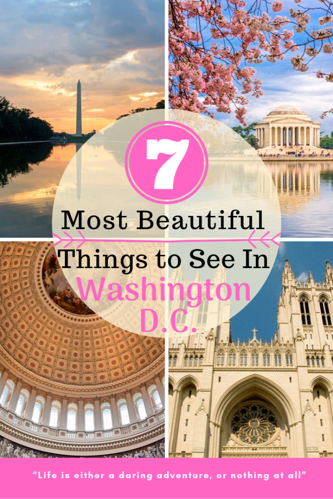 7 Most Beautiful Things to do in DC