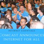 Comcast Internet Essentials for all