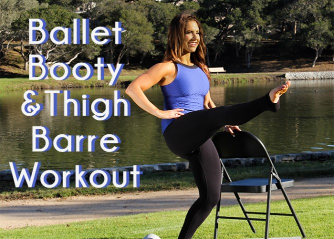 Ballet Booty and Thigh Barre Workout